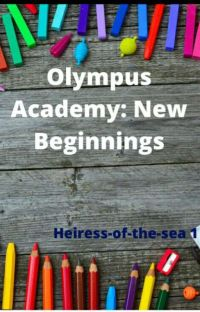 OLYMPUS ACADEMY:NEW BEGINNINGS cover