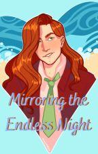 Mirroring the Endless Night | Elliott x Female Farmer | by SomberSummerRain