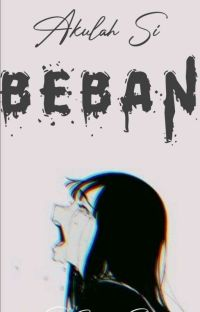 Akulah Si Beban (On Going) cover
