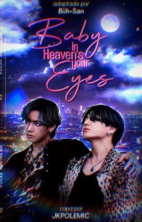 Baby Heaven's in your eyes ✿ taekook [👀] by Biih-San