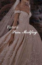 ~Futura Sra. Malfoy~ by I_love_dracomalfoy14