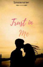Trust in Me by spinosaurusrawr