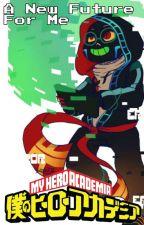 A New Future For Me | BNHA x FGoD | Book 2 of ' The Misunderstood Glitch ' by ZaryasTales