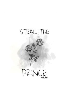 Steal The Prince by ThIsGiRlAw
