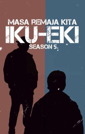 MASA REMAJA KITA KITA (The Last Of Story) by BLlove8