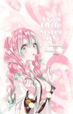 Ava's Little Sister ; My Inner Demons by Blvttee