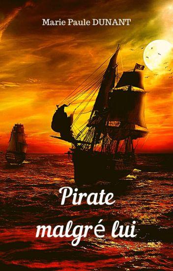 Pirate malgré lui
