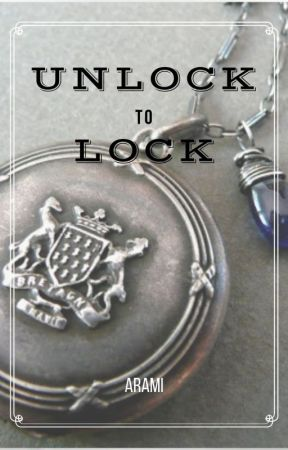 Unlock to Lock [On Going] by Arami_arami