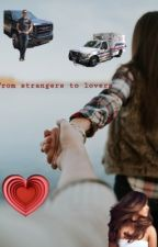 From strangers to lovers by onechicago_fandom