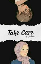 Take Care  by itzzYoonie
