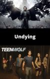 Undying (Dracula Untold) (Teen Wolf) cover