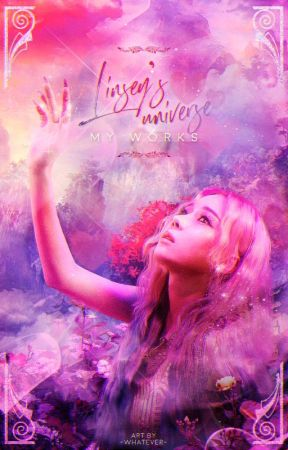 Linsey's universe   MY WORKS by __-Whatever-__