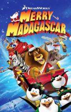 Madagascar and OC!: Merry Madagascar  by Drippingindazzle