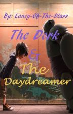 The Dork & The Daydreamer (Hiro x Reader) by Laney-Of-The-Stars