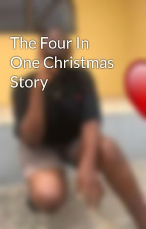 The Four In One Christmas Story by tomiajg