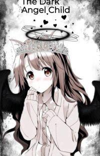 The Dark Angel (BNHA x Child Reader) cover