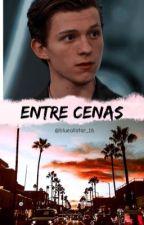 Entre Cenas | Tom Holland by blueallstar_16