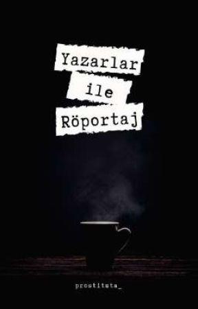 Yazarlar ile röportaj by prostituta_