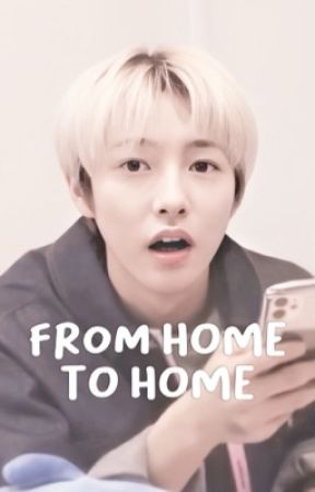 from home, to home | renjun & wayv  by xiaobuup