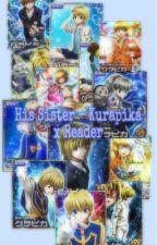 His Sister || Kurapika x Reader by unwrittenmyth