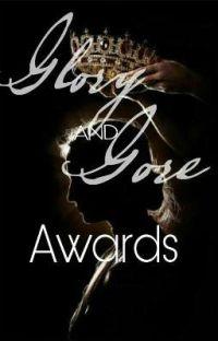 Glory & Gore Awards [ᴡɪɴᴛᴇʀ ᴇᴅɪᴛɪᴏɴ] cover