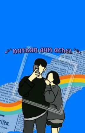 •°'NATHAN DAN ACHEL'°• by Axelynnxx