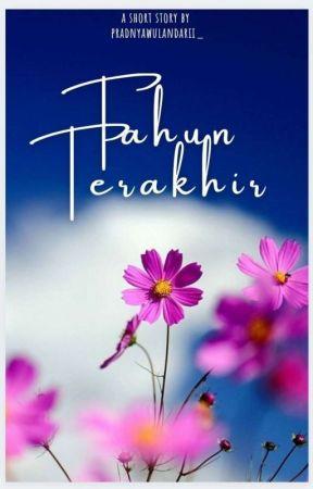 TAHUN TERAKHIR✅ by Pradnyawulandarii_