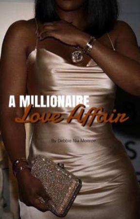 A Millionaire Love Affair by NiaMonroe_xo