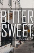 BITTERSWEET HAPPINESS by Asweetheartbitch