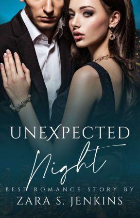 Unexpected Night by ZaraSun