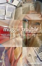 Muggle Trouble [ Theodore Nott ] by bunnyrabbits101