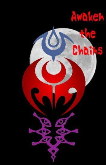 Awaken the Chains