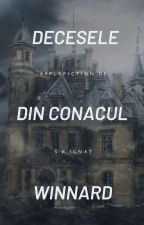 Decesele din Conacul Winnard by ShinKora