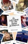 Hi, Welcome to My Hero Academia (readerxmha) cover