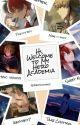 Hi, Welcome to My Hero Academia (readerxmha) by ATakenUsername1