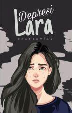 Depresi Lara by Fatim9912