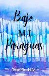Bajo Mi Paraguas ©   cover