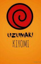 Kiyomi Uzumaki  [On Hold] by BelieveIt_YaKnow
