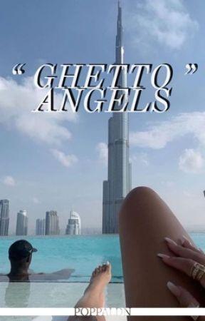Ghetto Angels by poppaldn