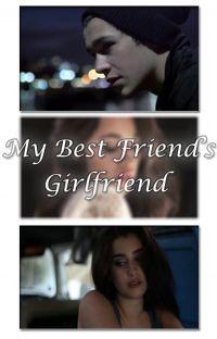 My Best Friend's Girlfriend (Camren) cover