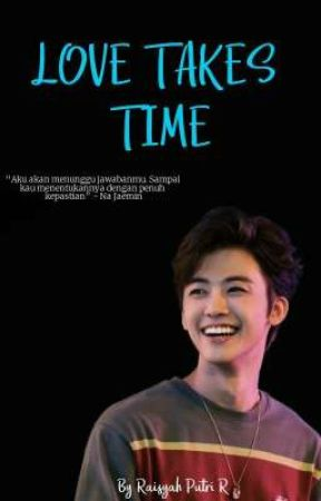 LOVE TAKES TIME   Na Jaemin [END] by Icachauuuuuu