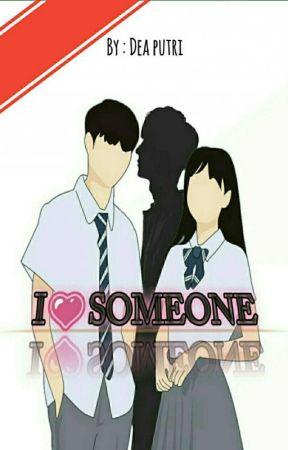 I LOVE SOMEONE by ANANDHADHEAPUTRI