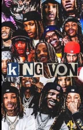 A Gangster Love Story   King Von by 24hoursofher