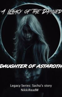 A Legacy of the Damned: Daughter of Astaroth cover