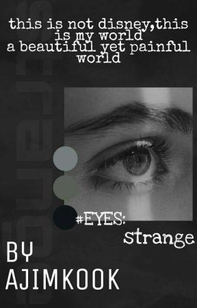 [pause] #EYES : strange by ajimkook