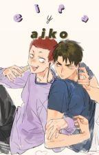 """""""eita y aiko""""» ushiten. by destruirte"""