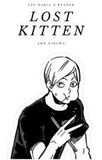 Lost Kitten (Lev Habia X Reader) by mae_oikawa