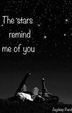 The stars remind me of you by Jaydeeppandya2001