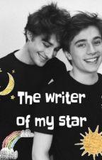 The writer of my star by gardeniabloom