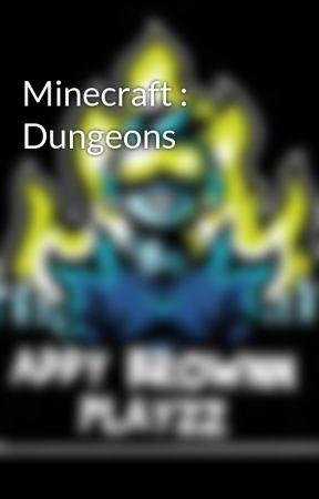 Minecraft : Dungeons by MrSkullGamingX925